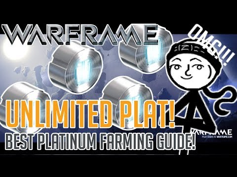 Warframe - How to get UNLIMITED Platinum!!!! (2017 BEST Plat farming guide) thumbnail