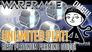 Warframe - How to get UNLIMITED Platinum!!!! (2017 BEST Plat farming guide)