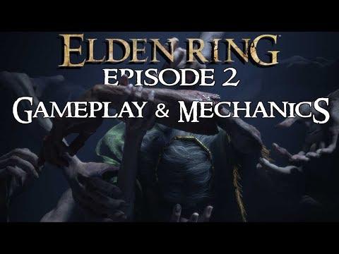 Elden Ring So Far: Episode 2 – Gameplay & Mechanics (No Footage, All June 2019 Info)