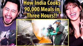 HOW INDIA COOKS 90000 MEALS IN THREE HOURS! | India's MEGA KITCHEN!! |  Reaction!
