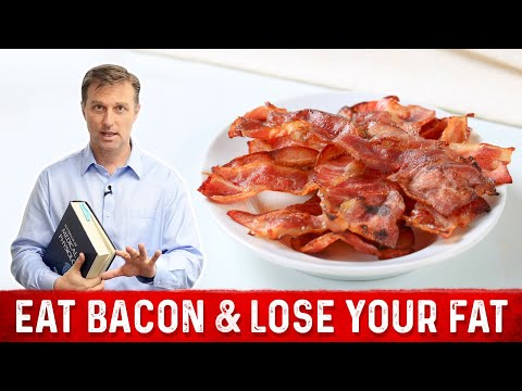 How to Lose Fat by Eating Bacon | Dr. Berg