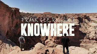 Knowhere with Frank Lee Ruggles ~ Cardiac Canyon Sneak Preview