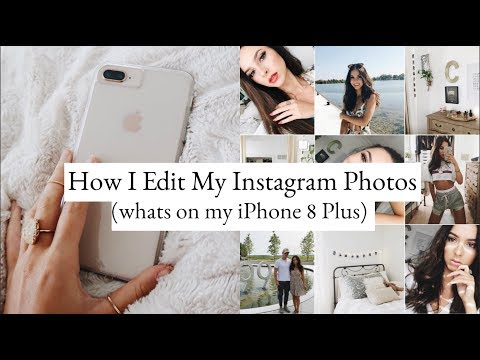 HOW I EDIT MY INSTAGRAM PICTURES | Whats on my iPhone 8+