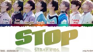 STRAY KIDS - 'STOP' Lyrics [Color Coded_Han_Rom_Eng]