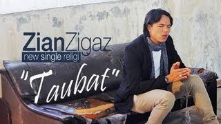 Zian Zigaz Taubat (single religi 2013)