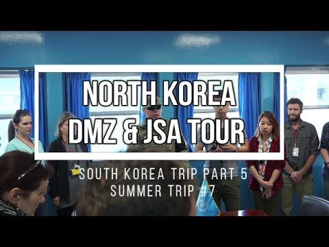NORTH KOREA 2017 - DMZ and JSA (Panmunjeom) FULL TOUR - Tim's C#7
