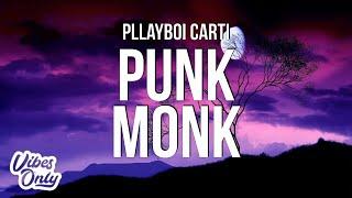 Playboi Carti - Punk Monk (Lyrics)