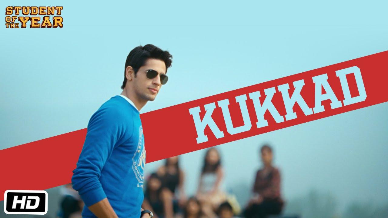 Kukkad Student Of The Year Official Full Song Sidharth Malhotra Alia Bhatt Varun Dhawan