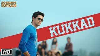 Kukkad - Student Of The Year - Official Full Song - Sidharth Malhotra, Alia Bhatt & Varun Dhawan