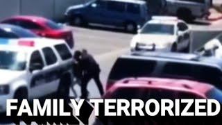 ARIZONA POLICE TERRORIZE FAMILY !!!