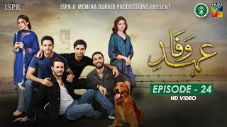 Drama Ehd-e-Wafa | Episode 24 - 1 Mar 2020 (ISPR Official)