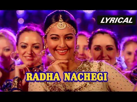 Radha Nachegi Lyrical Full Song  Tevar  Arjun Kapoor & Sonakshi Sinha