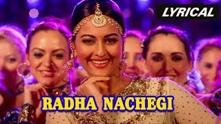 Radha Nachegi (Lyrical Full Song) | Tevar | Arjun Kapoor & Sonakshi Sinha