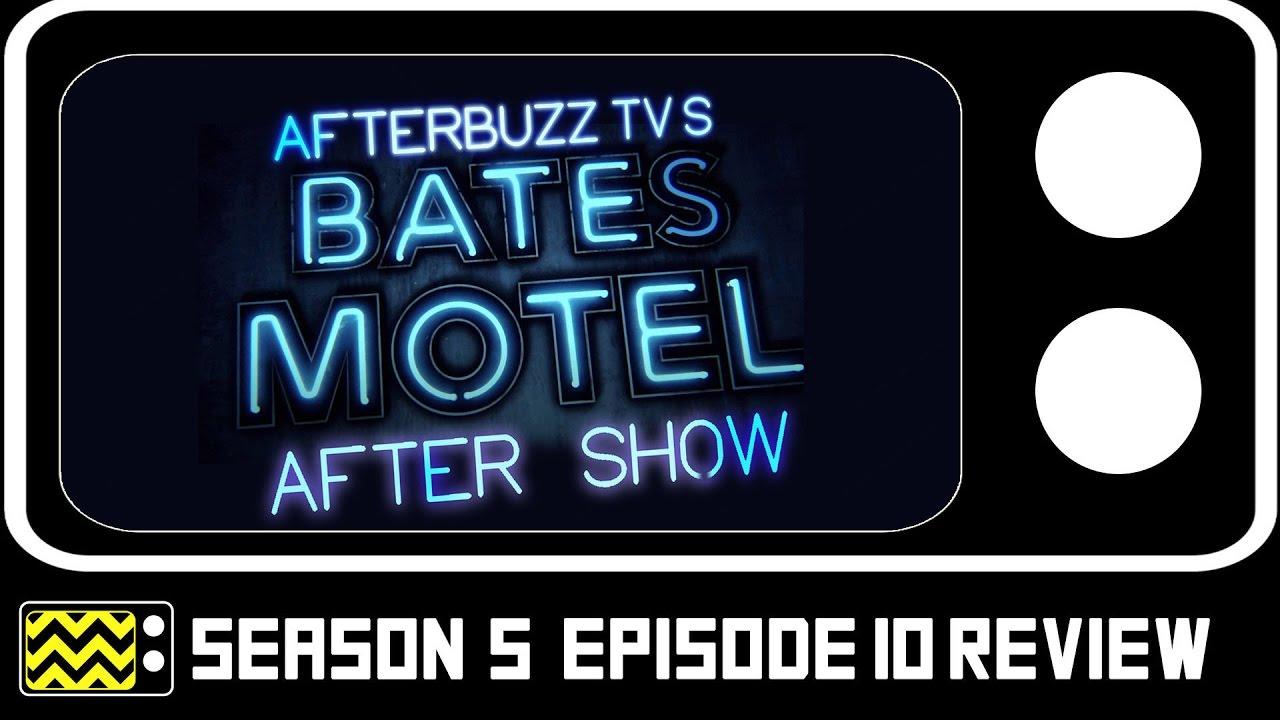Download Bates Motel Season 5 Episode 10 Review & AfterShow AfterBuzz TV