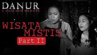 Wisata Mistis Risa Saraswati & Prilly Latuconsina (PART 2)