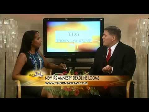 Kevin E. Thorn,Thorn Tax Law Group on Let's Talk Live 7-25-14