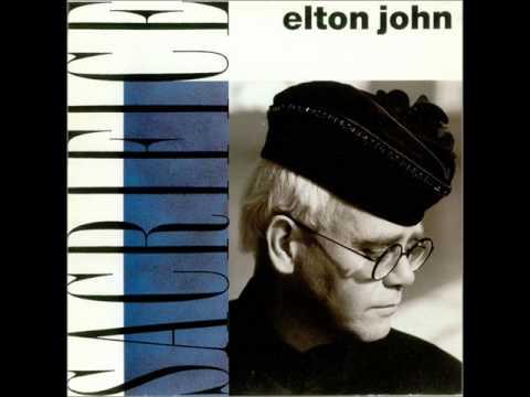 ELTON JOHN SACRIFICE MP3 СКАЧАТЬ БЕСПЛАТНО