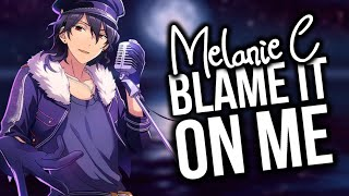 Baixar Nightcore - Blame It On Me (Melanie C) [LYRICS]