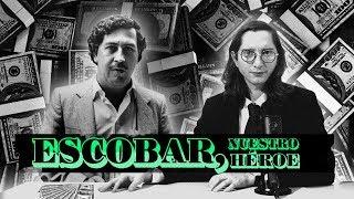 Pablo Escobar es un héroe - La Pulla