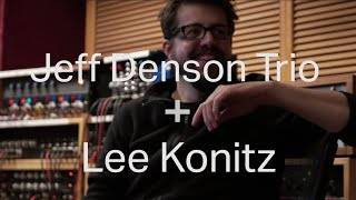 Jeff Denson Trio + Lee Konitz EPK