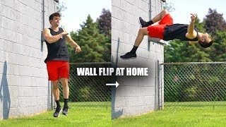 Learn to Wall Flip Fast by Turning a 360 into a Flip Off a Wall