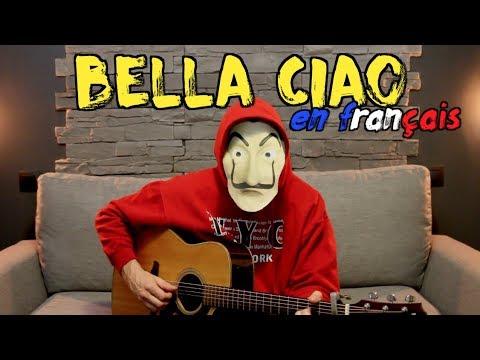 La casa de Papel - Bella ciao (traduction en francais + accords) COVER
