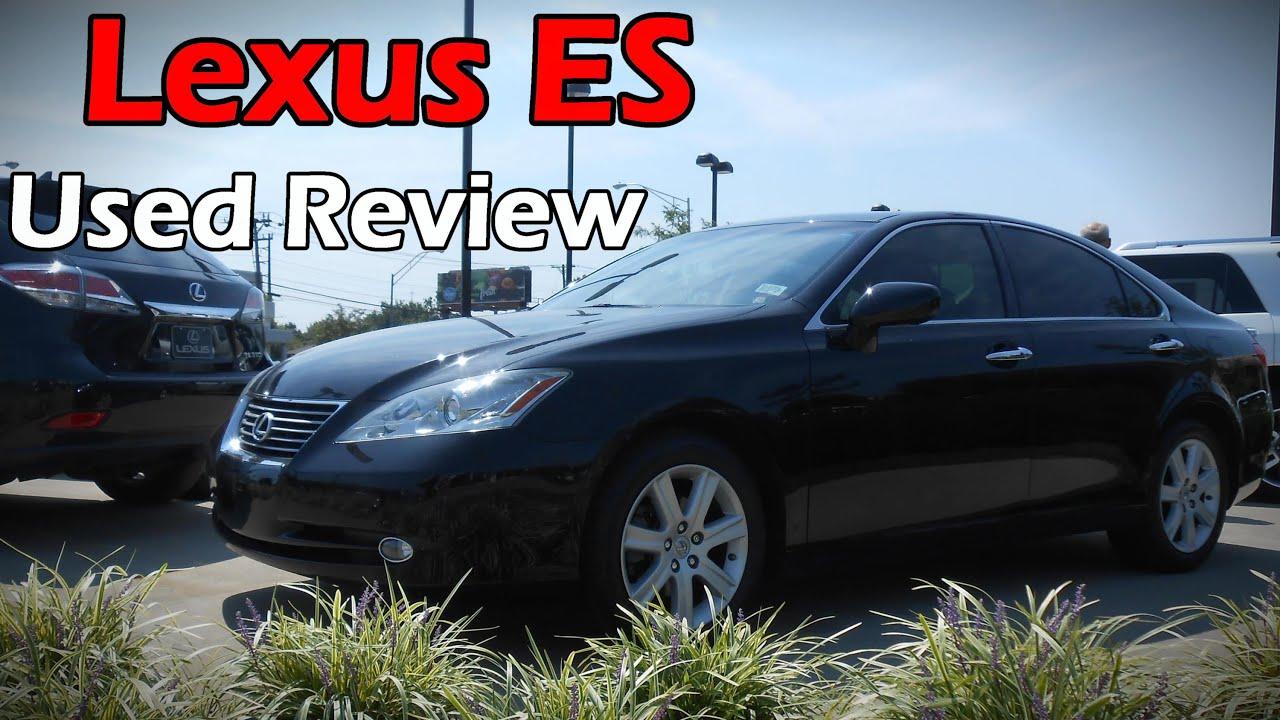2007 2012 Lexus ES 350 Used Review