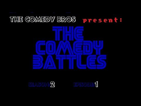 The Comedy Bros | The Comedy Battles - S2 Epi. 1 (New Season Premiere!)