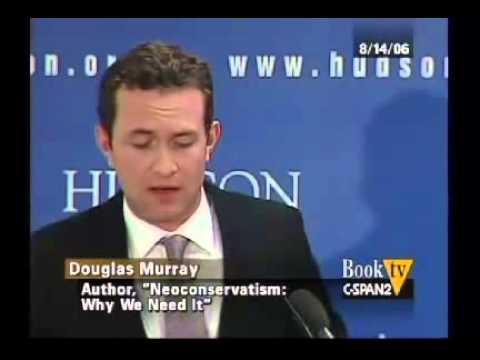 Douglas Murray - Neoconservatism: Why we need it 2/6