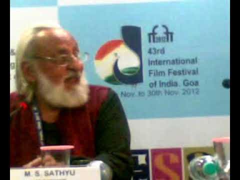 [43rd IFFI 2012] Veteran director M.S.Sathyu speaks about his work as a set designer.