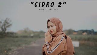 Cidro 2 (LUNGO AWAK KU ) - Didi Kempot Cover Cindi Cintya Dewi (Cover Video Clip)