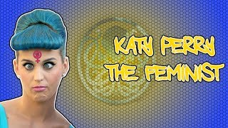 Katy Perry: The Feminist