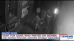 African In Gang Attacks Female Backpackers.(Melbourne CBD) Nine + Seven News