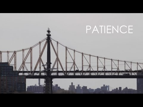 """Patience"" By Mike Vacanti"