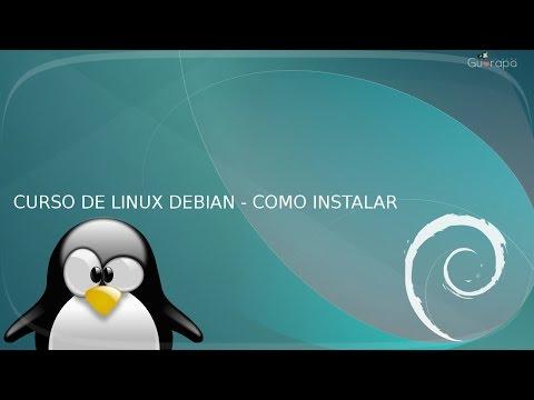 Curso de Linux Debian - 01 - Como instalar Debian passo-a-passo