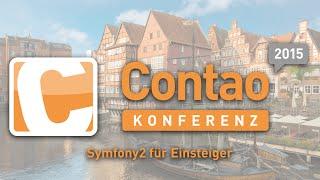 Symfony2 für Einsteiger - Contao Konferenz 2015 - #ck2015