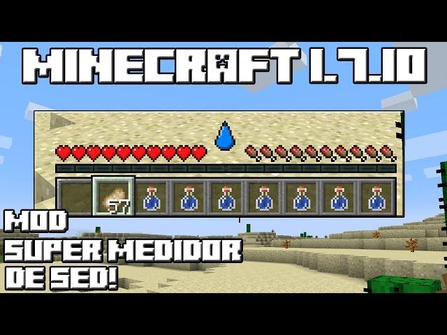 Minecraft 1.7.10 MOD SUPER MEDIDOR DE SED!