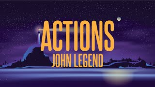 John Legend - Actions (Lyrics)