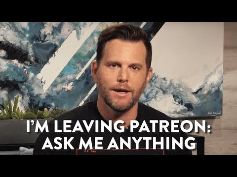 I'm Leaving Patreon: Ask Me Anything