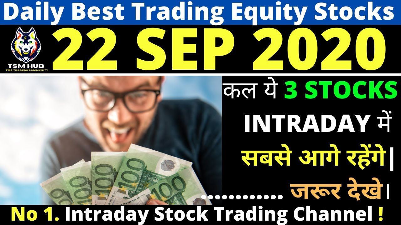 Best Intraday Trading stocks for Tomorrow [22 SEP 2020] | Intraday Trading with TheStockMantra
