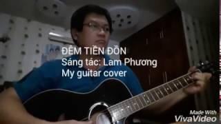 Đêm tiền đồn - Guitar cover
