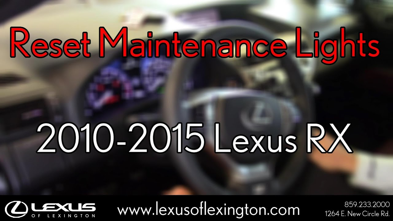How to Reset Maintenance Lights for 2010 to 2015 Lexus RX 350