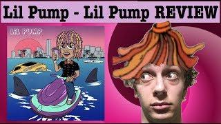 Lil Pump - Lil Pump Review