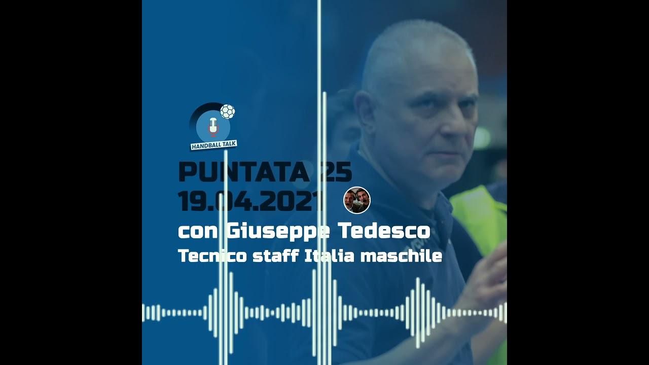 HandballTalk - Puntata 25: con Giuseppe Tedesco