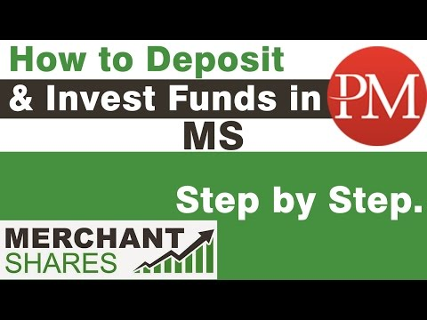Merchant Shares -How to Deposit funds and Invest in Merchant shares.