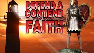 11-8-15 An End Time Message On Contending For The Faith - Get Fired Up!
