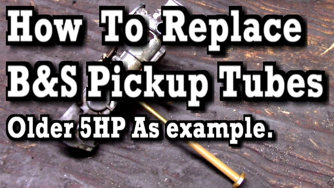 How to Replace Pickup Tubes on Briggs Carburetors (older 5HP As example)
