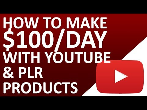 How To Make $100 - $500 Per Day With YouTube And PLR Products