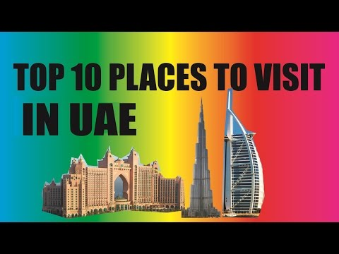 Top 10 Places to Visit in the UAE - TA5 TopTenStop