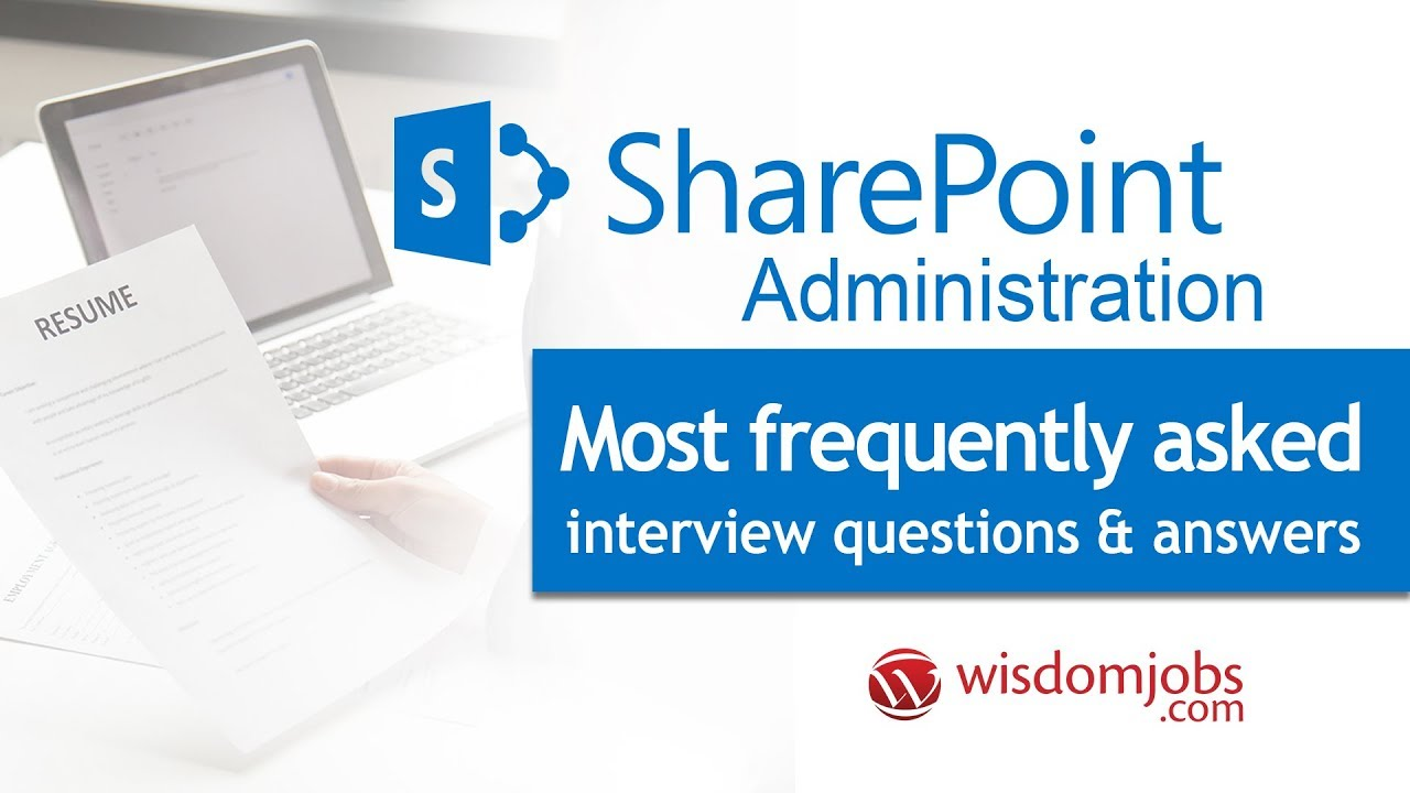 TOP 250+ Share Point Administration Interview Questions and Answers ...